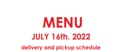 MENU April 23 - 30 delivery and pickup schedule
